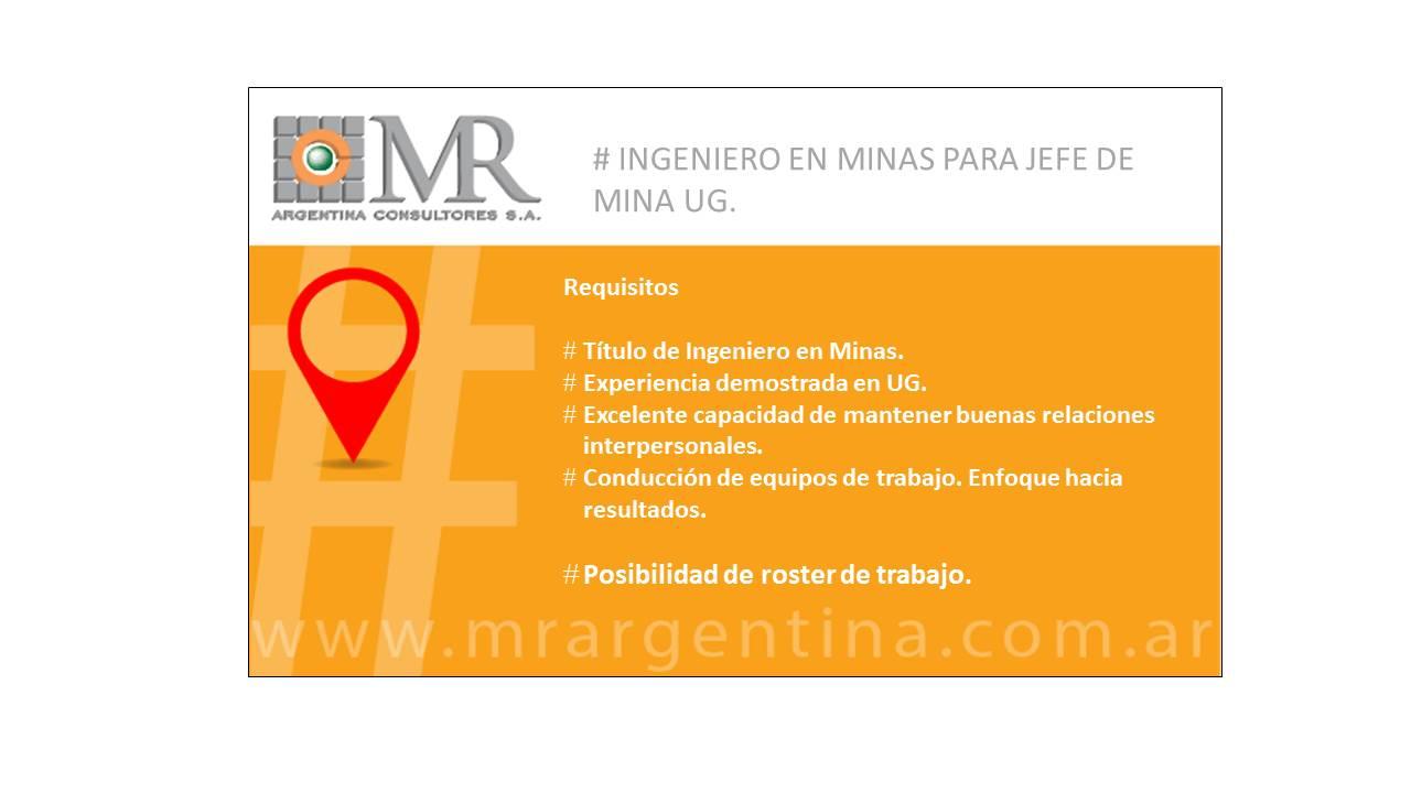 Nueva Búsqueda- INGENIERO EN MINA. JEFE DE MINA UG